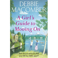 Girl's Guide to Moving On (BOK)