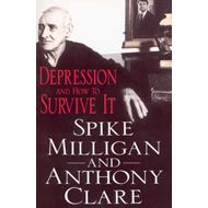 Depression And How To Survive It (BOK)