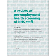 A Review of Pre-employment Health Screening of NHS Staff (BOK)
