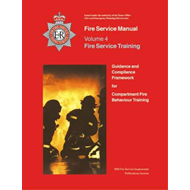Fire Service Manual 4: Fire Service Training: Guidance and Compliance Framework for Compartment Fire (BOK)