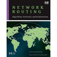 Network Routing: Algorithms, Protocols, and Architectures (BOK)