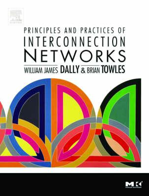 Principles and Practices of Interconnection Networks (BOK)