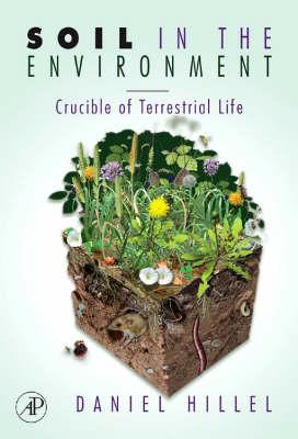 Soil in the Environment: Crucible of Terrestrial Life (BOK)
