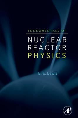 Fundamentals of Nuclear Reactor Physics (BOK)