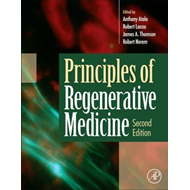 Principles of Regenerative Medicine (BOK)