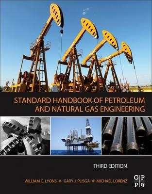 Standard Handbook of Petroleum and Natural Gas Engineering (BOK)
