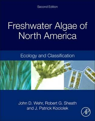 Freshwater Algae of North America (BOK)