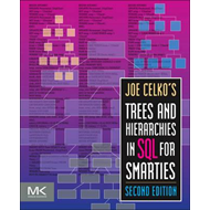 Joe Celko's Trees and Hierarchies in SQL for Smarties (BOK)