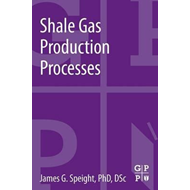 Shale Gas Production Processes (BOK)