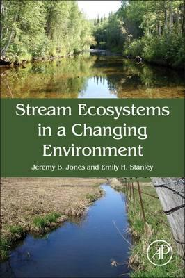 Stream Ecosystems in a Changing Environment (BOK)