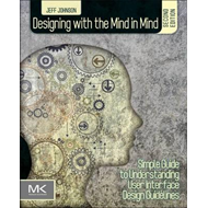 Designing with the Mind in Mind (BOK)
