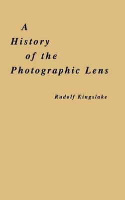 History of the Photographic Lens (BOK)