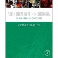 Structural Health Monitoring of Aerospace Composites (BOK)