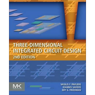 Three-Dimensional Integrated Circuit Design (BOK)