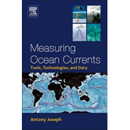 Measuring Ocean Currents: Tools, Technologies, and Data (BOK)