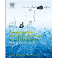 Exergy Analysis of Heating, Refrigerating and Air Conditioni (BOK)
