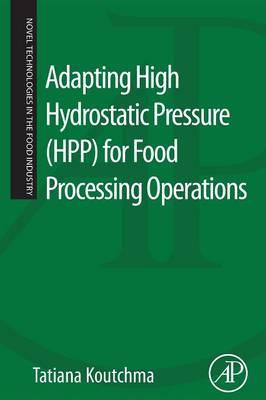 Adapting High Hydrostatic Pressure (HPP) for Food Processing (BOK)