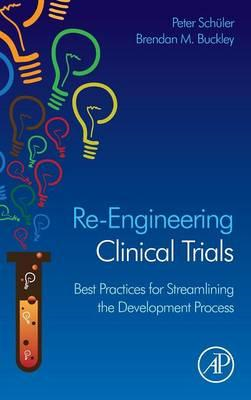 Re-Engineering Clinical Trials (BOK)