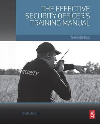 Effective Security Officer's Training Manual (BOK)