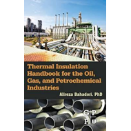 Thermal Insulation Handbook for the Oil, Gas, and Petrochemi (BOK)