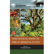 Toxicological Survey of African Medicinal Plants (BOK)