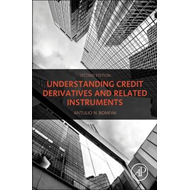 Understanding Credit Derivatives and Related Instruments (BOK)