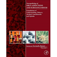 Neuropathology of Drug Addictions and Substance Misuse Volum (BOK)