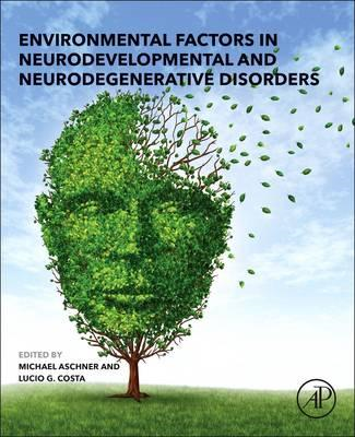 Environmental Factors in Neurodevelopmental and Neurodegener (BOK)