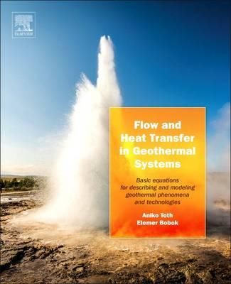 Flow and Heat Transfer in Geothermal Systems (BOK)