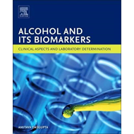 Alcohol and Its Biomarkers (BOK)