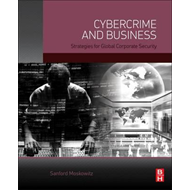 Cybercrime and Business (BOK)