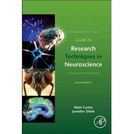 Guide to Research Techniques in Neuroscience (BOK)