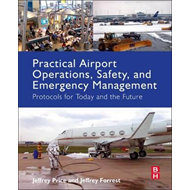 Practical Airport Operations, Safety, and Emergency Manageme (BOK)
