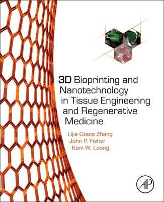 3D Bioprinting and Nanotechnology in Tissue Engineering and (BOK)