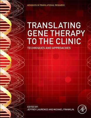 Translating Gene Therapy to the Clinic (BOK)