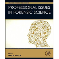 Professional Issues in Forensic Science (BOK)