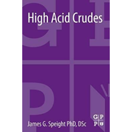 High Acid Crudes (BOK)