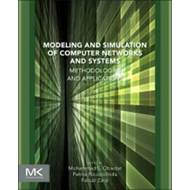 Modeling and Simulation of Computer Networks and Systems (BOK)