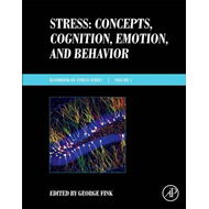 Stress: Concepts, Cognition, Emotion, and Behavior (BOK)