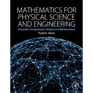 Mathematics for Physical Science and Engineering (BOK)