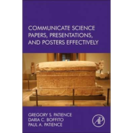 Communicate Science Papers, Presentations, and Posters Effec (BOK)