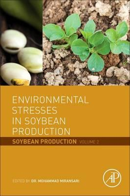 Environmental Stresses in Soybean Production (BOK)
