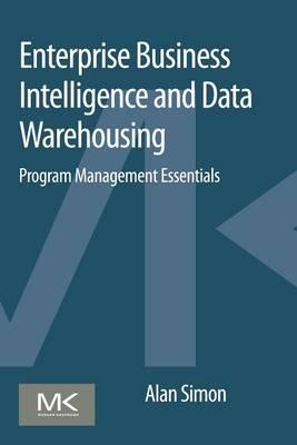 Enterprise Business Intelligence and Data Warehousing (BOK)