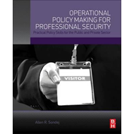 Operational Policy Making for Professional Security (BOK)