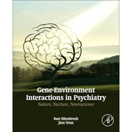 Gene-Environment Interactions in Psychiatry (BOK)