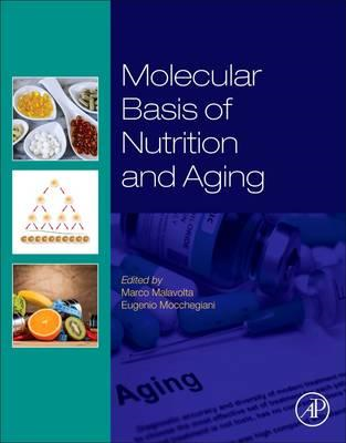 Molecular Basis of Nutrition and Aging (BOK)