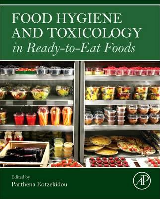 Food Hygiene and Toxicology in Ready-to-Eat Foods (BOK)