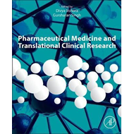 Pharmaceutical Medicine and Translational Clinical Research (BOK)