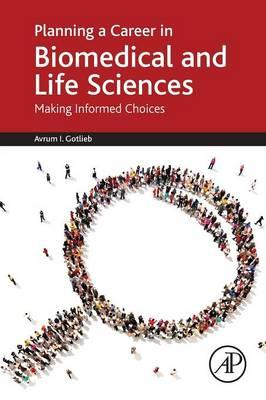 Planning a Career in Biomedical and Life Sciences (BOK)