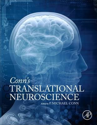 Conn's Translational Neuroscience (BOK)